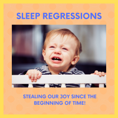 Sleep Regressions: What's a Parent to Do?